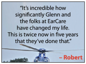 Robert Spivey has been to EarCare twice in five years and both times he came away pleased with his care.